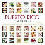 Puerto Rico Tile Designs - The Pepin Press