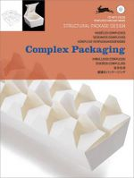 Complex Packaging : Structural Package Design - Pepin Press