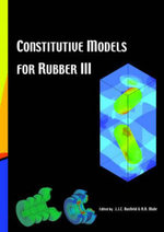 Constitutive Models for Rubber III : Proceedings of the Third European Conference on Constitutive Models for Rubber, London, UK, 15-17 September 2003