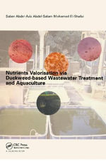 Nutrients Valorisation Via Duckweed-Based Wastewater Treatment and Aquaculture - Saber Abdel-Aziz Abdel-Salem Mohammed El-Shafai