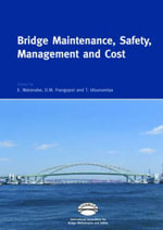 Bridge Maintenance, Safety, Management and Cost : Proceedings of the 2nd International Conference on Bridge Maintenance, Safety and Management, 18-22 October 2004, Kyoto, - Eiichi Watanabe