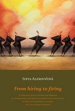 From Hiring to Firing : A Comparative Study on Selected Legal Safeguards for the Independence and Impartiality of International Civil Servants Serving in the United Nations Secretariat and in the European Commission - Alexovieova Iveta