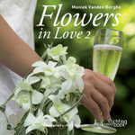 Flowers in Love 2 - Moniek Vanden Berghe