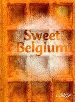 Sweet Belgium - Lisbeth Inghelram