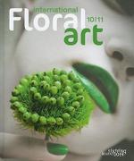 International Floral Art 2010-2011 - UNKNOWN