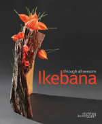 Ikebana Through All Seasons - Mit Ingelaere-Brandt