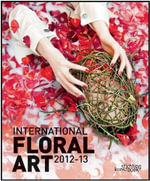 International Floral Art 2012-2013 - Katrien Van Moerbeke