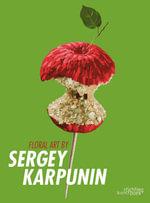 Floral Art by Sergey Karpunin - Sergey Karpunin