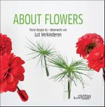 About Flowers - Lut Verkinderen