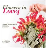 Flowers in Love 4 - Moniek Vanden Berghe