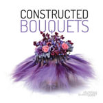 Constructed Bouquets - Frederic Dupre