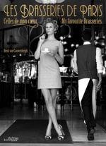 Les Brasseries de Paris : My Favourite Brasseries - Henk van Cauwenbergh