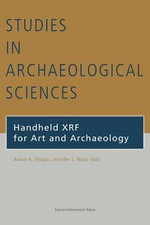 Handheld XRF for Art and Archaeology : Duckworth Debates in Archaeology