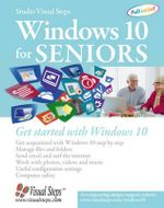 Windows 10 for Seniors : Get Started with Windows 10 - Studio Visual Steps