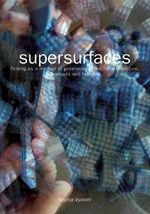Supersurfaces : Folding as a Method of Generating Forms for Architecture, Products and Fashion - Sophia Vyzoviti