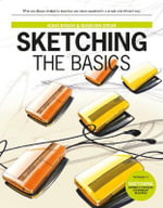 Sketching : The Basics - Koos Eissen