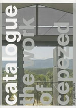 The Work of Cepezed - Catalogue 3 : The Work of Cepezed - Olof Koekebakker