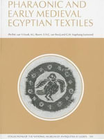Pharaonic and Early Medieval Egyptian Textiles