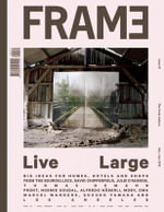 Frame, Issue 91 : The Great Indoors
