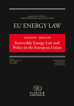 Eu Energy Law : Volume III - Book One, Renewable Energy Law and Policy in the European Union