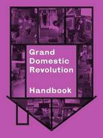 Grand Domestic Revolution Handbook - Binna Choi