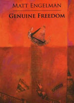 Genuine Freedom - Matt Engelman