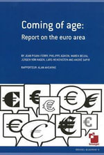 Coming of Age : Report on the Euro Area - Jean Pisani-Ferry