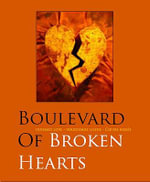 Boulevard of Broken Dreams : Tragic Love Affairs in Film - Birgit Krols