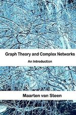 Graph Theory and Complex Networks - Maarten Van Steen