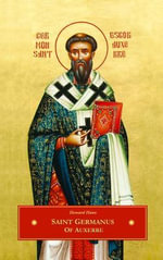 ST. GERMANUS  OF AUXERRE - Howard Huws
