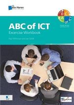 ABC of ICT : Exercise Workbook - Paul Wilkinson