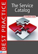 The Service Catalog : A Practitioner Guide - Mark O'Loughlin