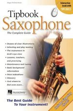 Tipbook : Saxophone - The Complete Guide - Hugo Pinksterboer