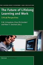 The Future of Lifelong Learning and Work : Occupational Outlook Handbook (Cloth-Jist)