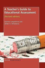 A Teacher's Guide to Educational Assessment - Iasonas Lamprianou