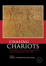 Chasing Chariots : Proceedings of the first international chariot conference (Cairo 2012)