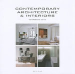 Contemporary Architecture and Interiors : Yearbook 2010 - Wim Pauwels