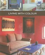 Living with Colour : Home Series 5 : Home Series 5 - Jo Pauwels