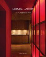 Lionel Jadot : An Autobiography - Wim Pauwels