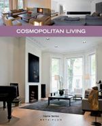 Cosmopolitan Living : Home Series 29 - Wim Pauwels