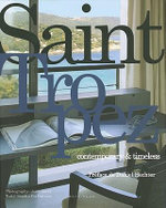 Saint Tropez :  Contemporary & Timeless - Sandra Cerfontaine