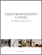 Contemporary Living Handbook 2012-2013 : 2012-2013 - Wim Pauwels