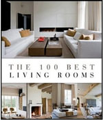 The 100 Best Living Rooms - Wim Pauwels