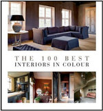 The 100 Best Interiors in Colour - Wim Pauwels