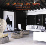 Summer Houses : Inspiration and Ideas from Top Event Professionals - Wim Pauwels