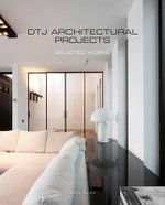 DTJ Interior Architects : Selected Works - Wim Pauwels