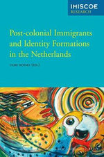 Post-colonial Immigrants and Identity Formations in the Netherlands : Reading Nature's Mind