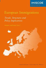 European Immigrations : Trends, Structures and Policy Implications