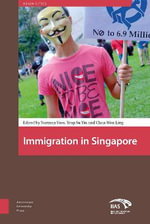Immigration in Singapore : Beyond Economics - Norman Vasu