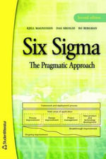 Six SIGMA the Pragmatic Approach :  Comprenda el Management A Traves del Golf - Kjell Magnusson